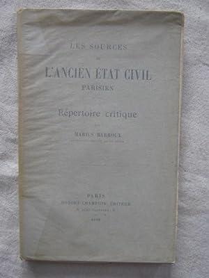Les sources de l'ancien état civil parisien, répertoire critique: Marius Barroux