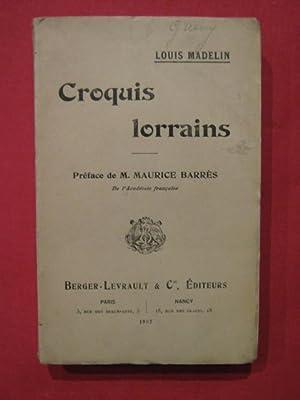 Croquis lorrains: Louis Madelin