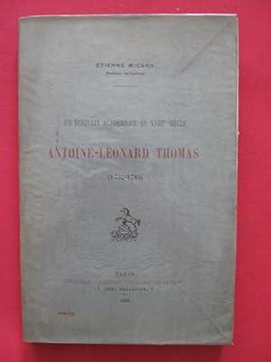Antoine Léonard Thomas (1732-1785), un écrivain académique au XVIIIe si&egrave...