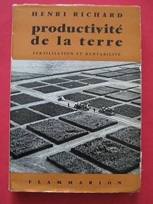 Productivité de la terre, fertilisation et rentabilité: Henri Richard