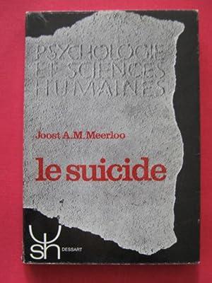 Le suicide: Joost A.M. Meerloo