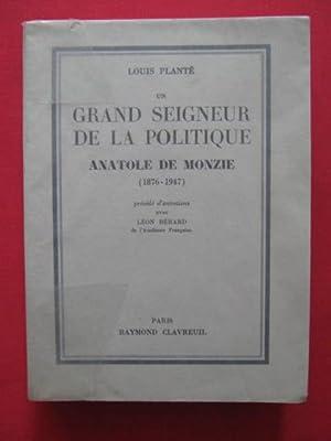 Un grand seigneur de la politique, Anatole de Monzie (1876-1947): Louis Plant�
