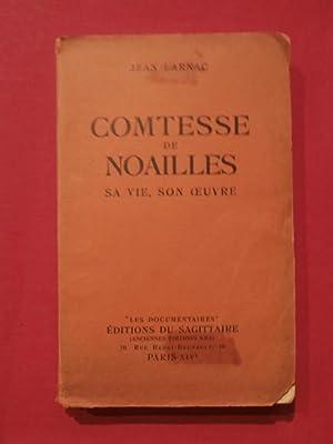Comtesse de Noailles, sa vie son oeuvre: Jean Larnac