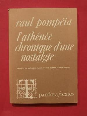 L'athénée, chronique d'une nostalgie: Raul Pompéia