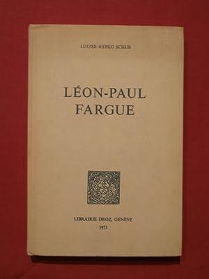 Léon Paul Fargue: Louise Rypko Schub