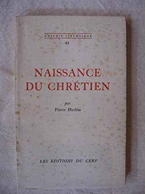 Naissance du chrétien: Pierre Herbin