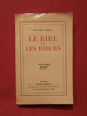 Le rire et les rieurs: Lucien Fabre