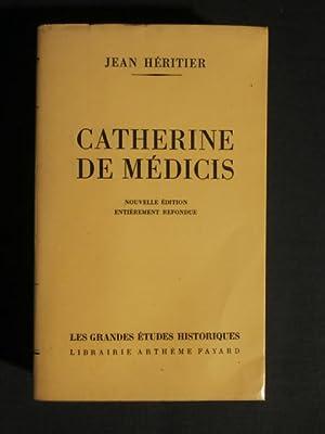 Catherine de Médicis: Jean Héritier