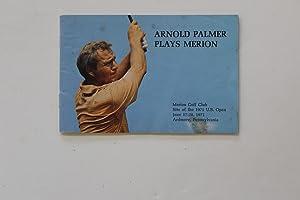 Arnold Palmer Plays Merion: Palmer, Arnold