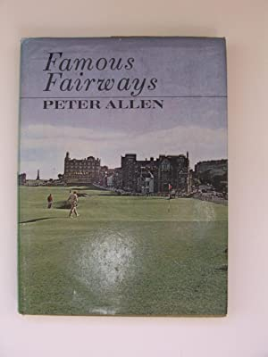 Famous Fairways : A Look at the: Sir Peter Allen