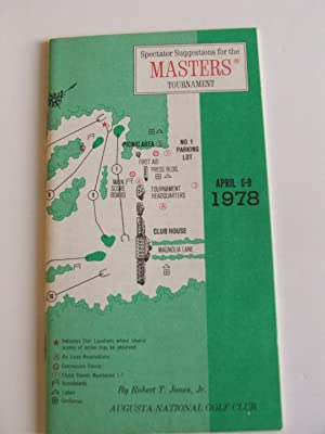 Spectator Suggestions for the Masters Tournament (Golf) 1978: Robert T. Jones Jr