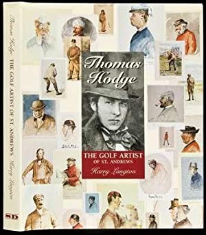 Thomas Hodge : The Golf Artist of St. Andrews: Langton, Thomas