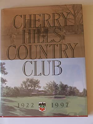 Cherry Hills Country Club 1922-1997 (Golf): George E. Brown III