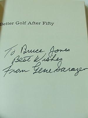 Better Golf After Fifty (50) signed by Sarazen: Sarazen, Gene