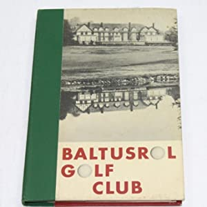 Baltusrol Golf Club Constitution, By-Laws, Officers and Membership List 1969: Baltusrol Golf Club