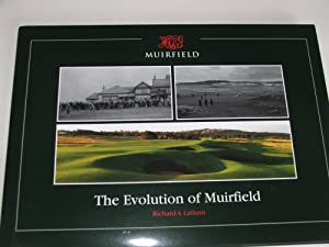 The Evolution of Muirfield (Golf): Latham, Richard