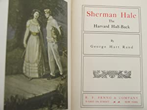 Sherman Hale The Harvard Half-Back: Rand, George Hart