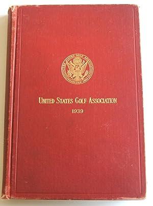 United States Golf Association 1939 Year Book: United States Golf Association
