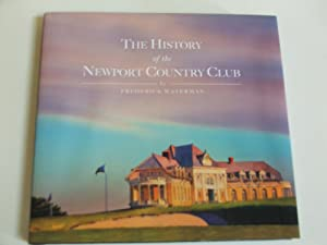 The History of the Newport Country Club: Waterman, Frederick and