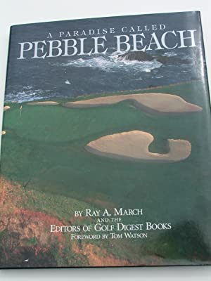 A Paradise Called Pebble Beach: March, Ray