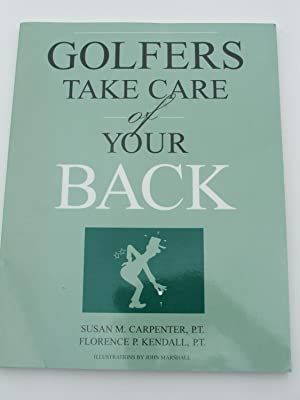 Golfers Take Care of Your Back: Carpenter, Susan, M.