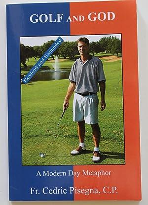 Golf and God : A Modern Day: Fr. Cedric Pisegna,