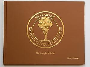 70 Years at Rancho Santa Fe Golf Club