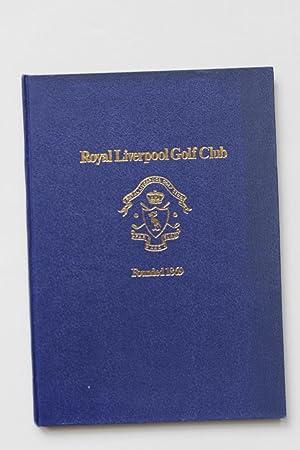 The Royal Liverpool Golf Club 1869-1969: Edwards, Leslie and John Brocklehurst
