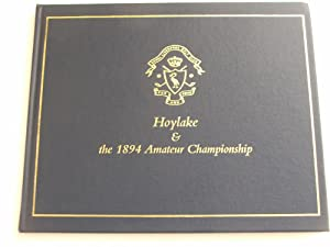 Hoylake and the 1894 Amateur Championship: B.T. Bell and D.I. Hamilton (Editors)