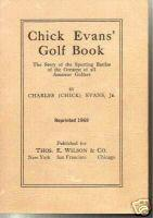 Chick Evans' Golf Book: Evans, Chick
