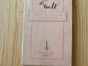 Le Golf Ce qu'il Faut Savour Sur Le Golf: Ball, Col. T.A