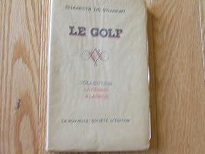 Le Golf Collection La Femme Alapage: Gramont, Elisabeth De