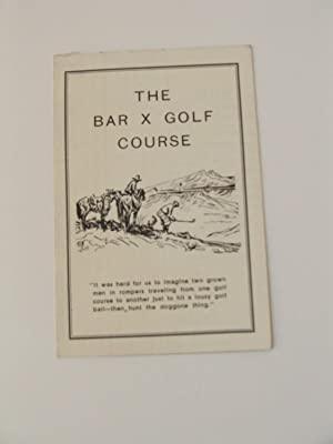 The Bar X Golf Course: Santee, R
