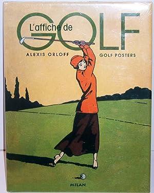 Golf Posters (L'affiche de Golf): Alexis Orloff