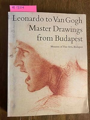 LEONARDO TO VAN GOGH / MASTER DRAWINGS: Rossen, Susan F.