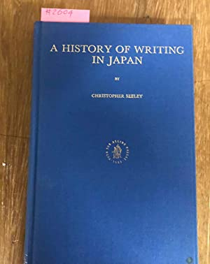 A HISTORY OF WRITING IN JAPAN: Seeley, Christopher