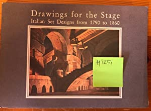 DRAWINGS FOR THE STAGE Italian Set Designs from 1790 to 1860 Exhibition organized in association ...