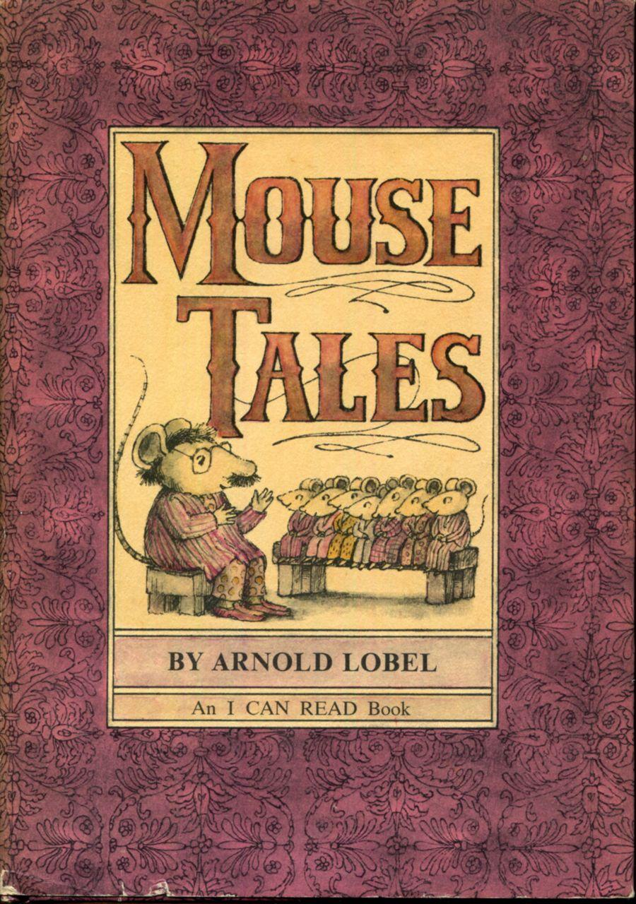 Mouse Tales (I Can Read Book 2): Lobel, Arnold