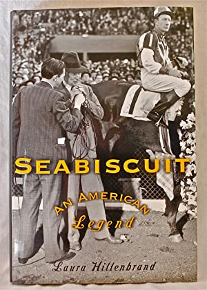 Seabiscuit: An American Legend: Laura Hillenbrand