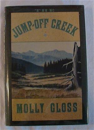 Jump-Off Creek: Molly Gloss