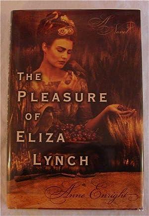 The Pleasure of Eliza Lynch: Anne Enright