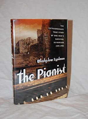 The Pianist: The Extraordinary True Story of: Wladyslaw Szpilman; Anthea