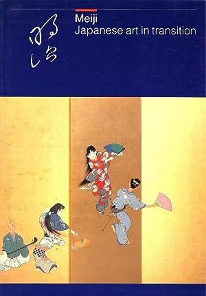 Meiji: Japanese Art in Transition Ceramics, Cloisonne,: Vos, Frits; Schaap,