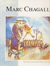 Marc Chagall De Collectie/The Collection Marcus Diener: Diener, Marcus et