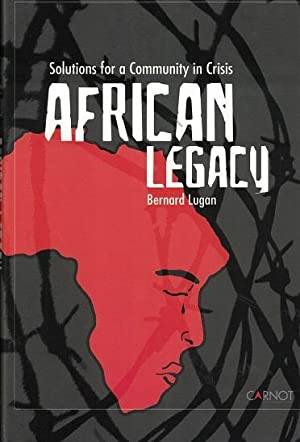 African legacy Solutions for a community in crisis