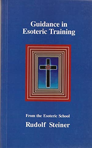 Guidance in Esoteric Training: From the Esoteric School