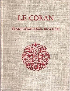 Le Coran: Blachère Régis (traduction)