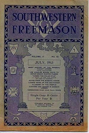 Southwestern Freemason: Vol. 17, No. 10.: Southwestern Freemason