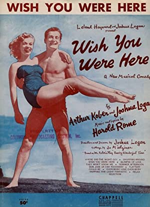Wish you Were Here, A New Musical: Kober, Arthur and
