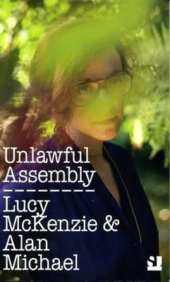 Unlawful Assembly: Lucy McKenzie and